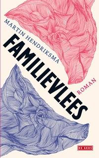 Familievlees | Martin Hendriksma |