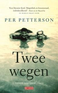 Twee wegen | Per Petterson |