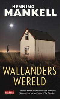 Wallanders wereld   Henning Mankell  
