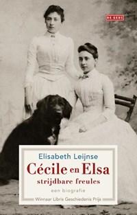 Cécile en Elsa, strijdbare freules | Elisabeth Leijnse |
