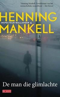 De man die glimlachte   Henning Mankell  