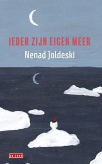 Ieder zijn eigen meer | Nenad Joldeski |