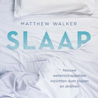 Slaap   Matthew Walker  
