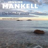 De blinde muur | Henning Mankell |