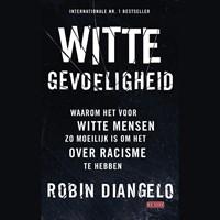 Witte gevoeligheid | Robin DiAngelo |