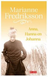 Anna, Hanna en Johanna | Marianne Fredriksson |