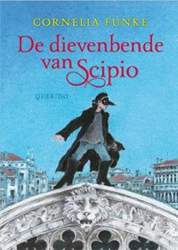 De dievenbende van Scipio   Cornelia Funke  
