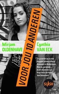 Voor jou tien anderen | Mirjam Oldenhave ; Cynthia van Eck |