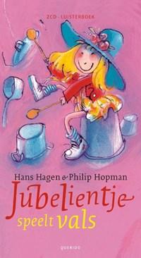 Jubelientje speelt vals   Hans & Monique Hagen ; Philip Hopman  
