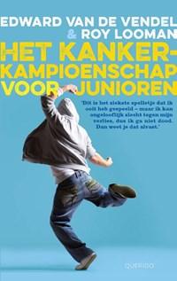 Het kankerkampioenschap voor junioren | Edward van de Vendel |