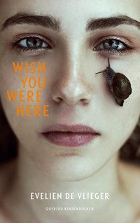 Wish you were here | Evelien de Vlieger |