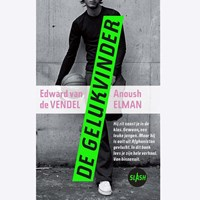 De gelukvinder | Edward van de Vendel ; Anoush Elman |