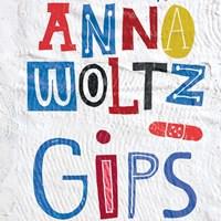 Gips | Anna Woltz |