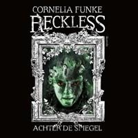 Reckless - Achter de spiegel   Cornelia Funke  