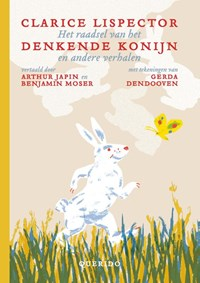 Het raadsel van het denkende konijn en andere verhalen | Clarice Lispector |