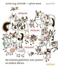 Miauw, miauw, miauw!   Annie M.G. Schmidt  