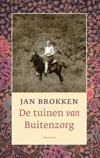 De tuinen van Buitenzorg | Jan Brokken |