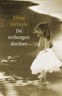 De verborgen dochter | E. Ferrante |