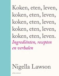 Koken, eten, leven   Nigella Lawson  