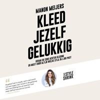 Kleed jezelf gelukkig   Manon Meijers  