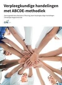 Verpleegkundige handelingen met ABCDE-methodiek | Caroline de Bruin-Veelers |