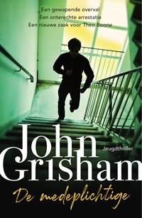 De medeplichtige   John Grisham  
