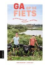 Ga op de fiets | Laura Maat ; Irene Maaskant | 9789083014845