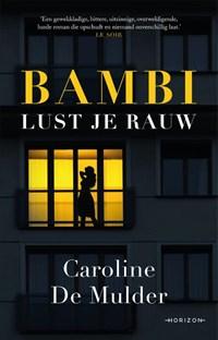 Bambi lust je rauw | Caroline De Mulder |
