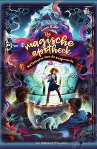 De magische apotheek - Het toernooi van de parfumeurs | Anna Ruhe |