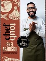 Chef Toub: Snel Arabisch   Mounir Toub   9789021579269