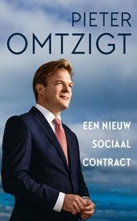 Een nieuw sociaal contract   Pieter Omtzigt  