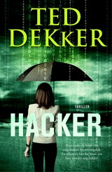 Hacker | Ted Dekker | 9789029727051