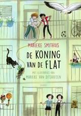 De koning van de flat | Marieke Smithuis | 9789045125565