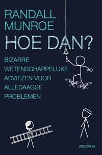 Hoe dan?   Randall Munroe  