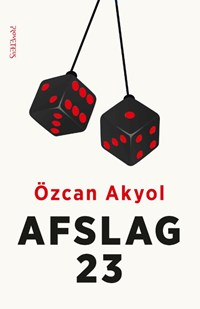 Afslag 23   Özcan Akyol  