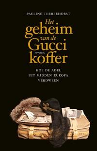 Het geheim van de Gucci-koffer   Pauline Terreehorst  