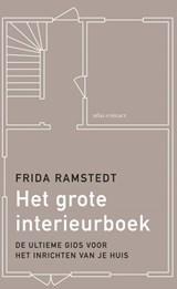 Het grote interieurboek   Frida Ramstedt   9789045041568