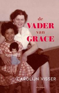 De vader van Grace | Carolijn Visser |