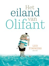 Het eiland van Olifant   Leo Timmers  