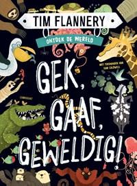 Gek, Gaaf, Geweldig! | Tim Flannery |