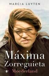 Maxima Zorreguieta   Marcia Luyten   9789403194806
