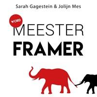 Word meesterframer   Sarah Gagestein ; Jolijn Mes  