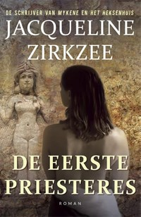 De eerste priesteres   Jacqueline Zirkzee  