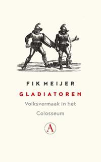 Gladiatoren   Fik Meijer  