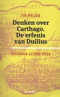 Denken over Carthago. De erfenis van Duilius. 2014   Fik Meijer  