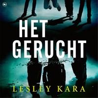 Het gerucht | Lesley Kara |