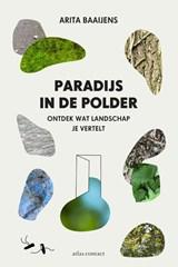 Paradijs in de polder | Arita Baaijens | 9789045036021