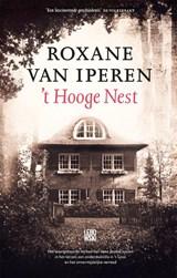 't Hooge Nest   Roxane van Iperen   9789048841783