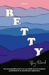 Betty   Tiffany McDaniel   9789056726911