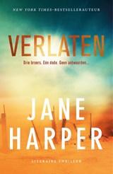 Verlaten   Jane Harper   9789400510821